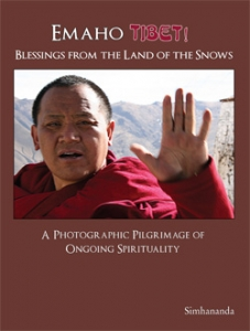Emaho Tibet! - Blessings from the Land of the Snows
