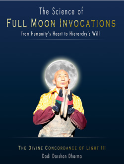 The Science of Full Moon Invocations - From Humanity's Heart to Hierarchy's Will