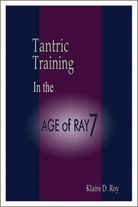 Tantric Training In the Age of Ray 7